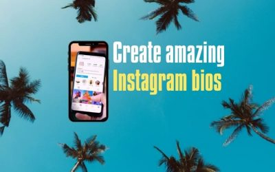 How to Create Amazing Instagram Bios to Gain Followers?