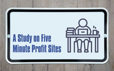 A Study on Five Minute Profit Sites
