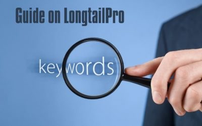 A Quick Guide on LongTailPro- Keywords Search Tool